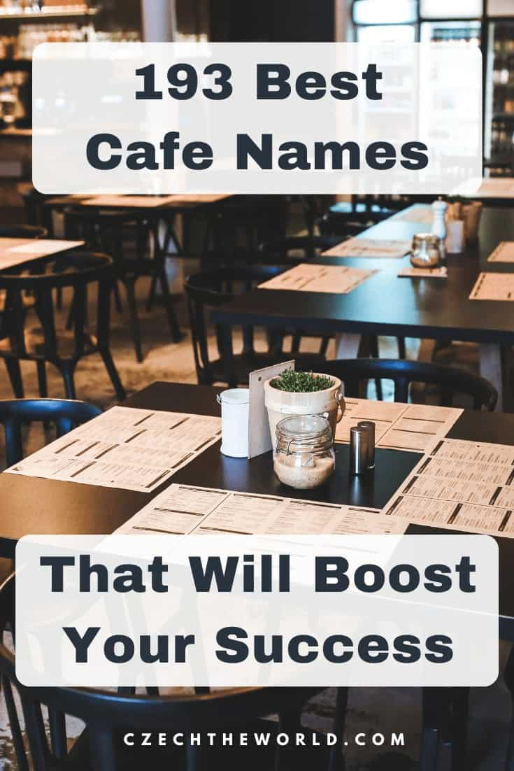 193 Best Cafe Names That Will Boost Your Success 2020