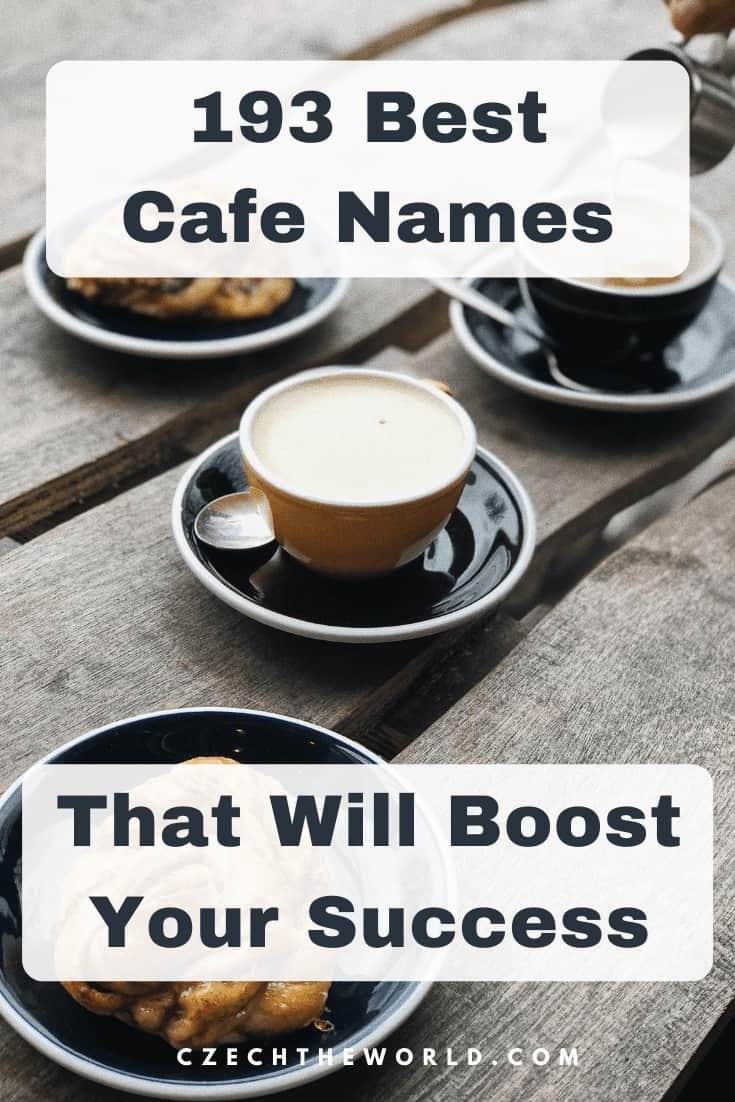 Best Cafe Names