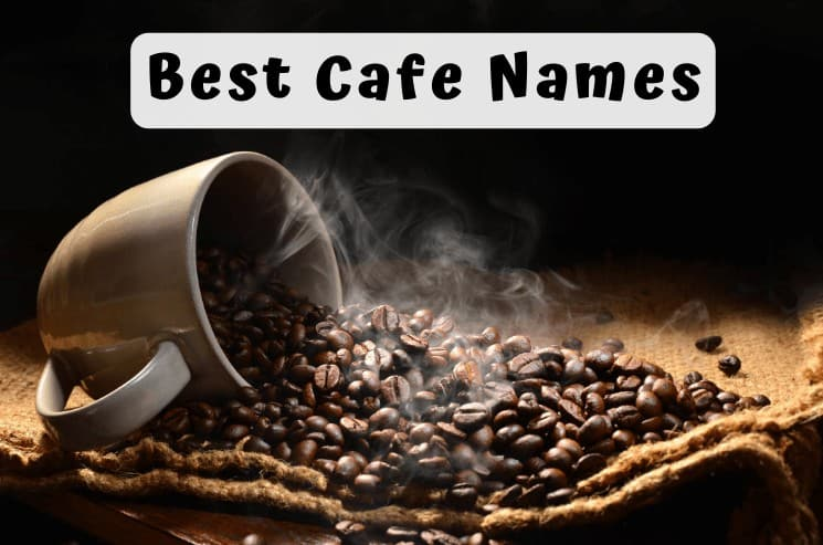 Best Cafe Names