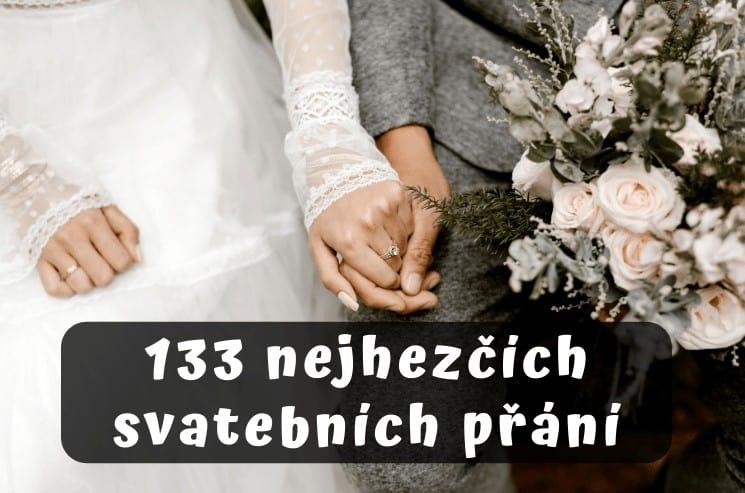 Svatební přání: 133 nejhezčích svatebních blahopřání 1