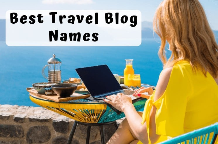 Best Travel Blog Names