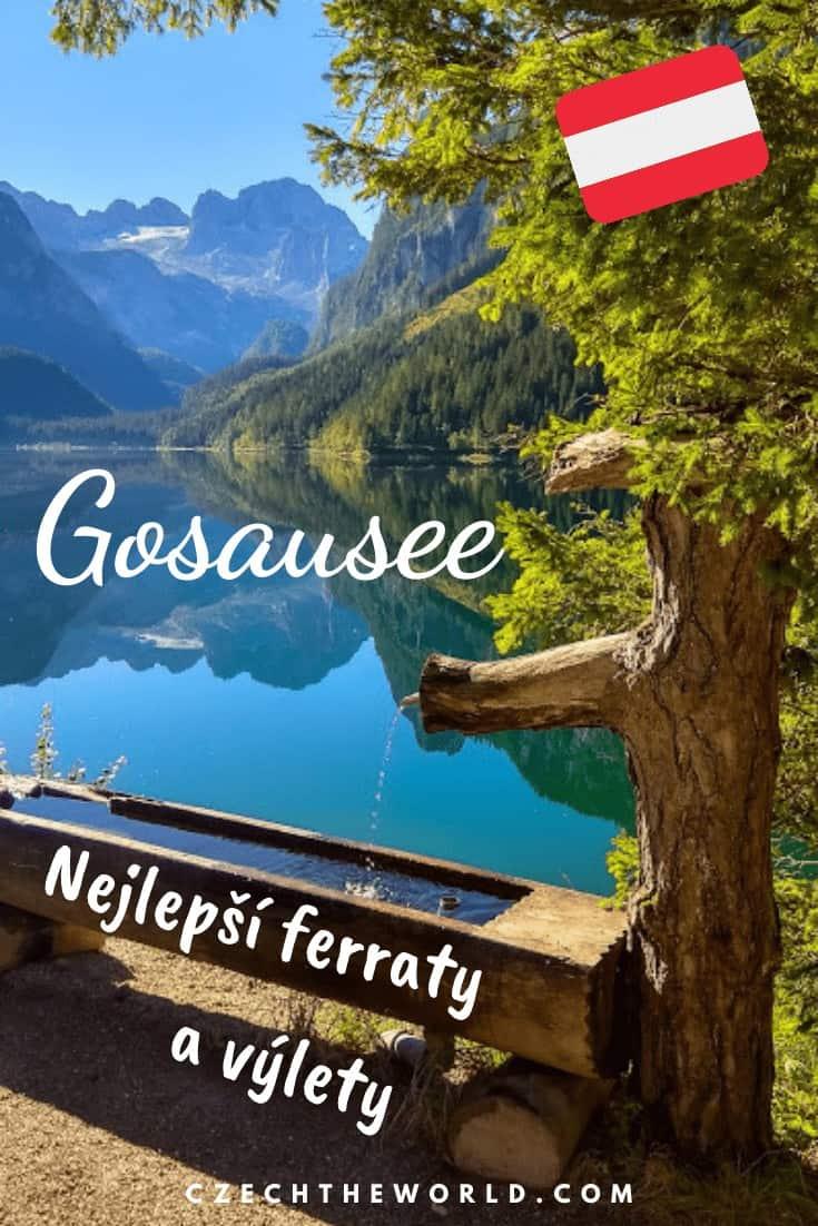 Jezero Gosausee: Výlety, ferraty i praktické informace 2