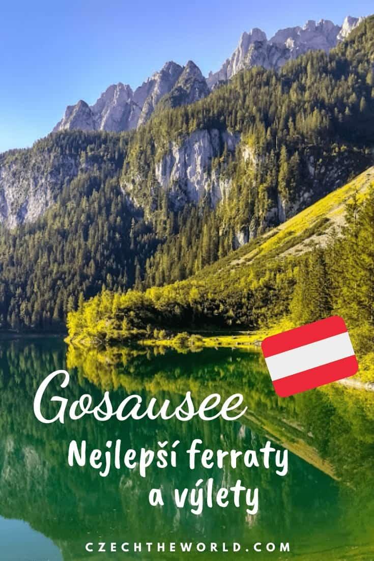 Jezero Gosausee: Výlety, ferraty i praktické informace 1
