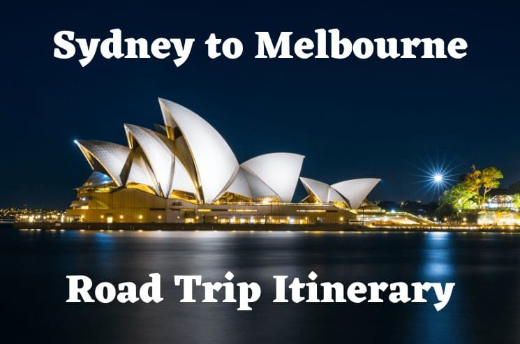 Sydney to Melbourne Road Trip Itinerary