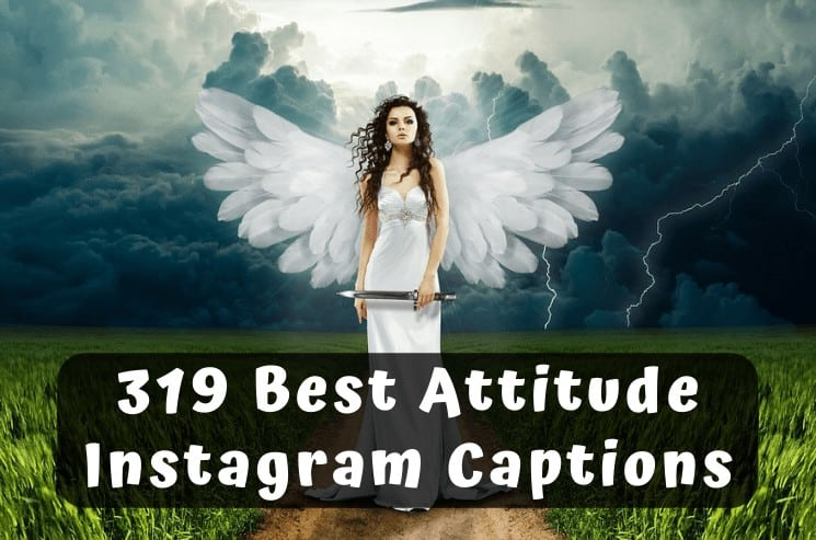 Best Attitude Captions for Instagram