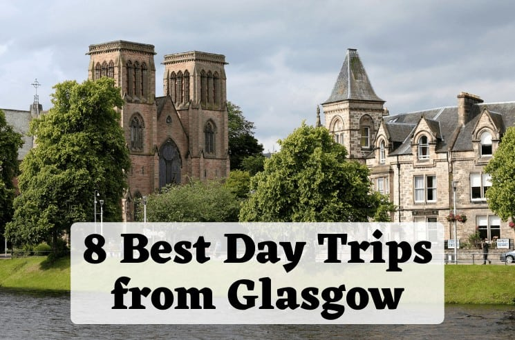 8 Most Beautiful Day Trips from Glasgow