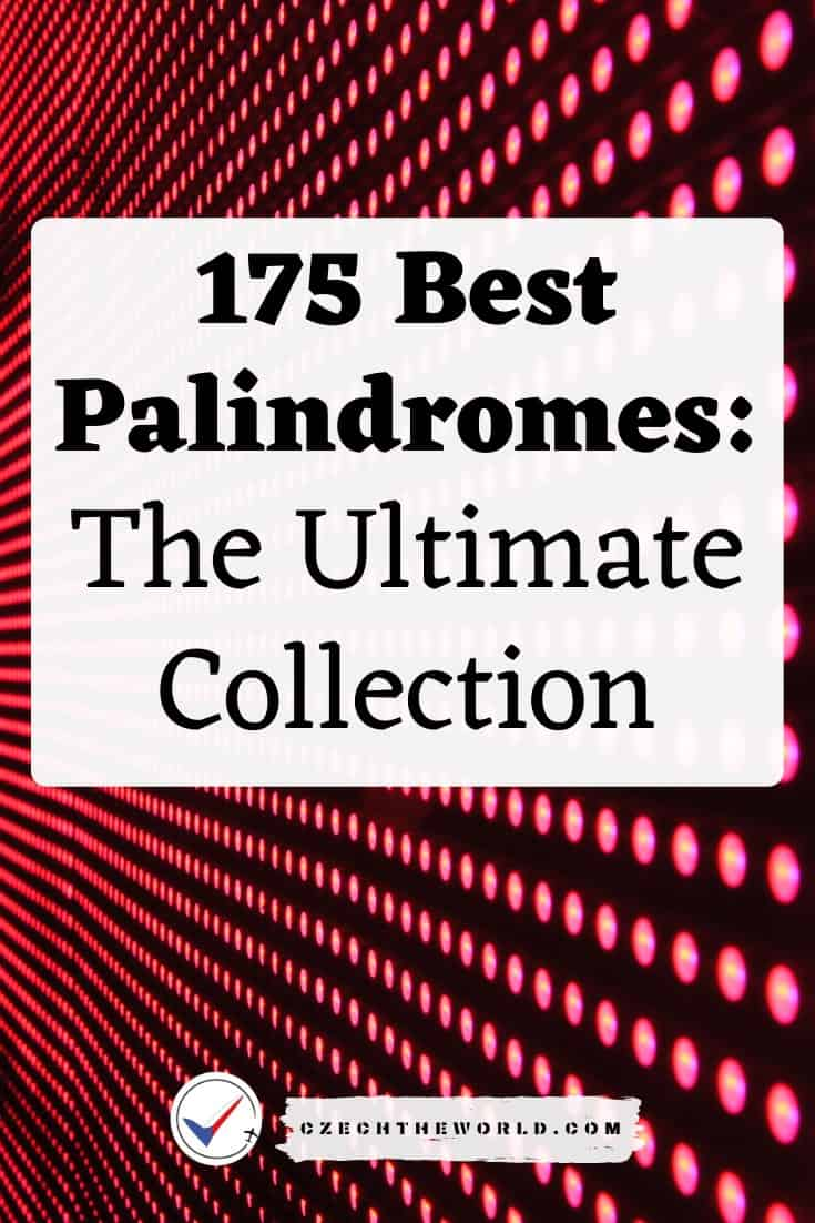 The Best List of Palindroms