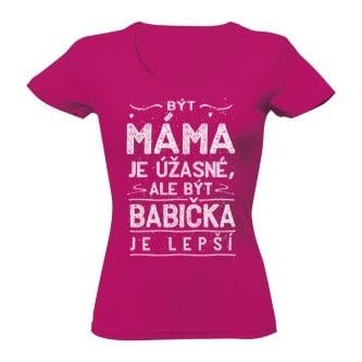Dárek pro babičku tričko - být babička je lepší