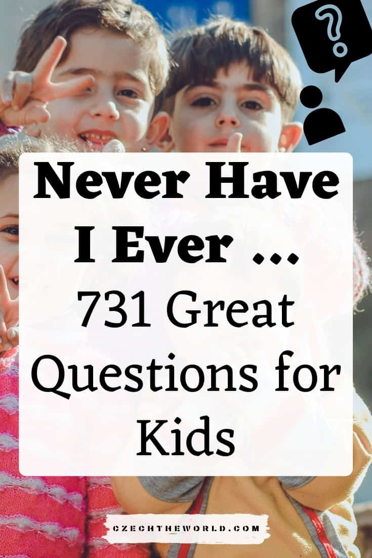 Never Have I Ever questions for Children