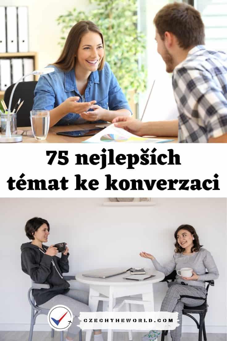 75 nejlepších témat ke konverzaci - o čem se bavit (2)