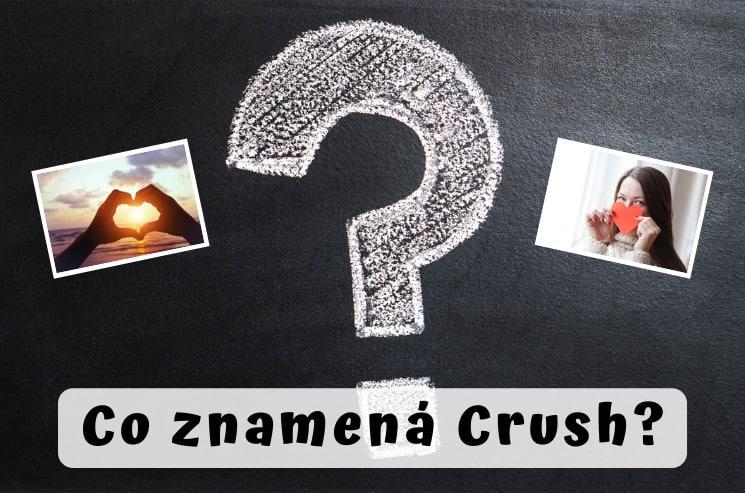 Co znamená crush
