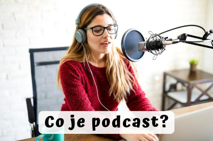 Co znamená podcast
