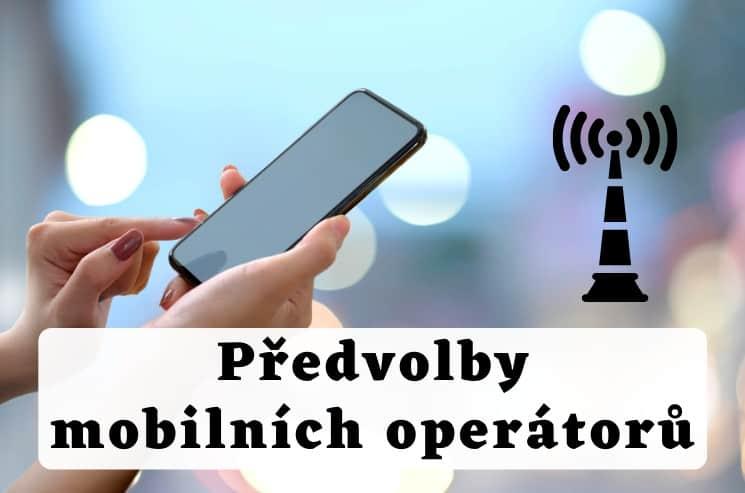 Předvolby mobilních operátorů