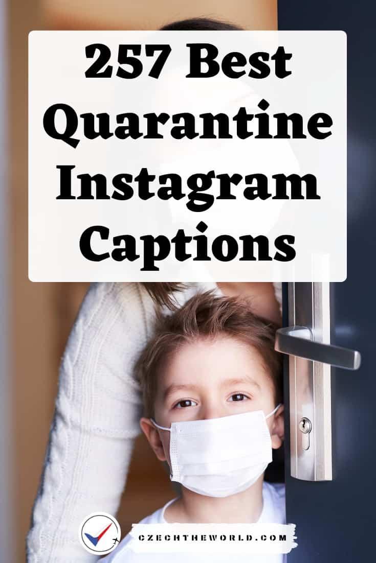 257 Best Quarantine Instagram Captions
