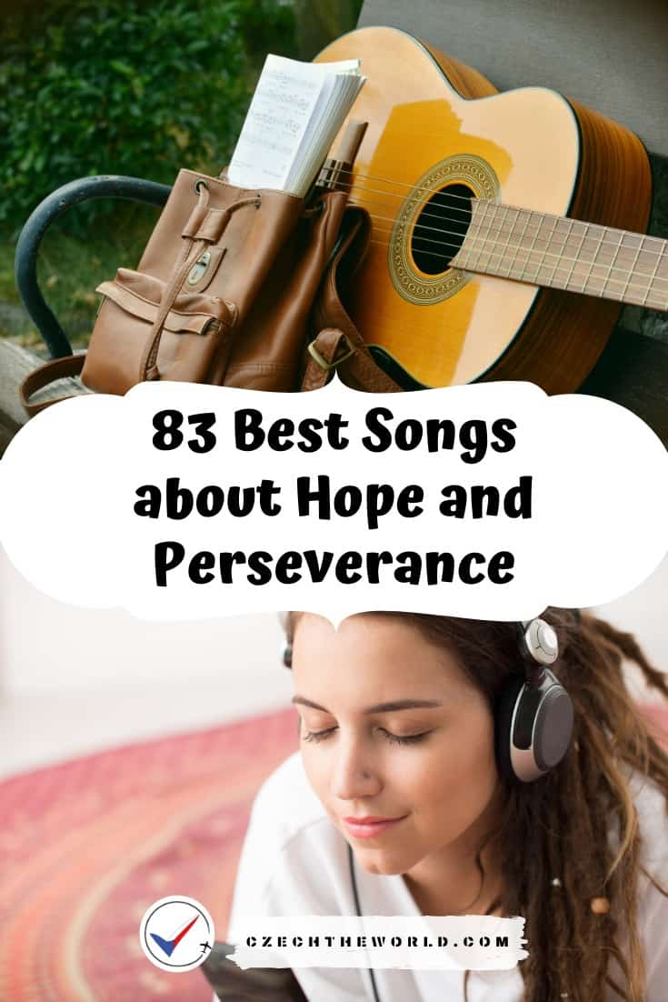 Best Songs about Hope and Perseverance