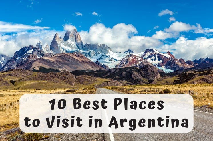 10 Best Places to Visit in Argentina You Shouldn't Miss