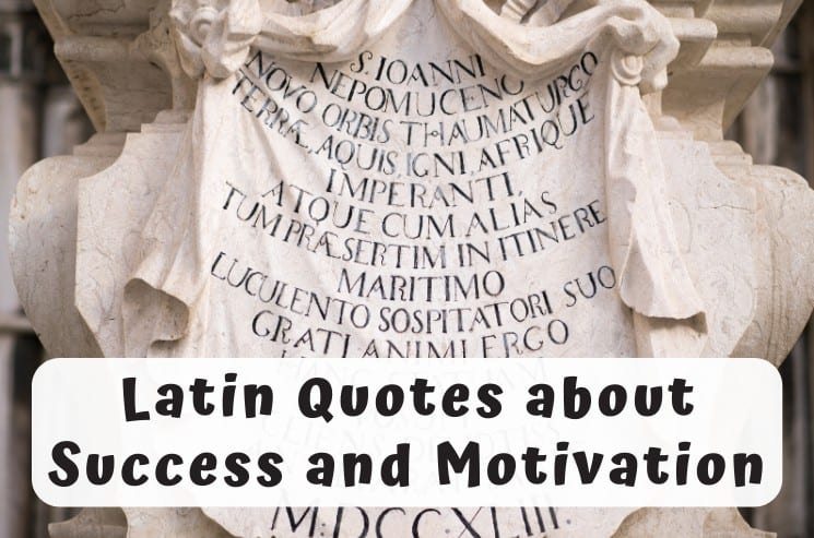 Latin Quotes about Success and Motivation