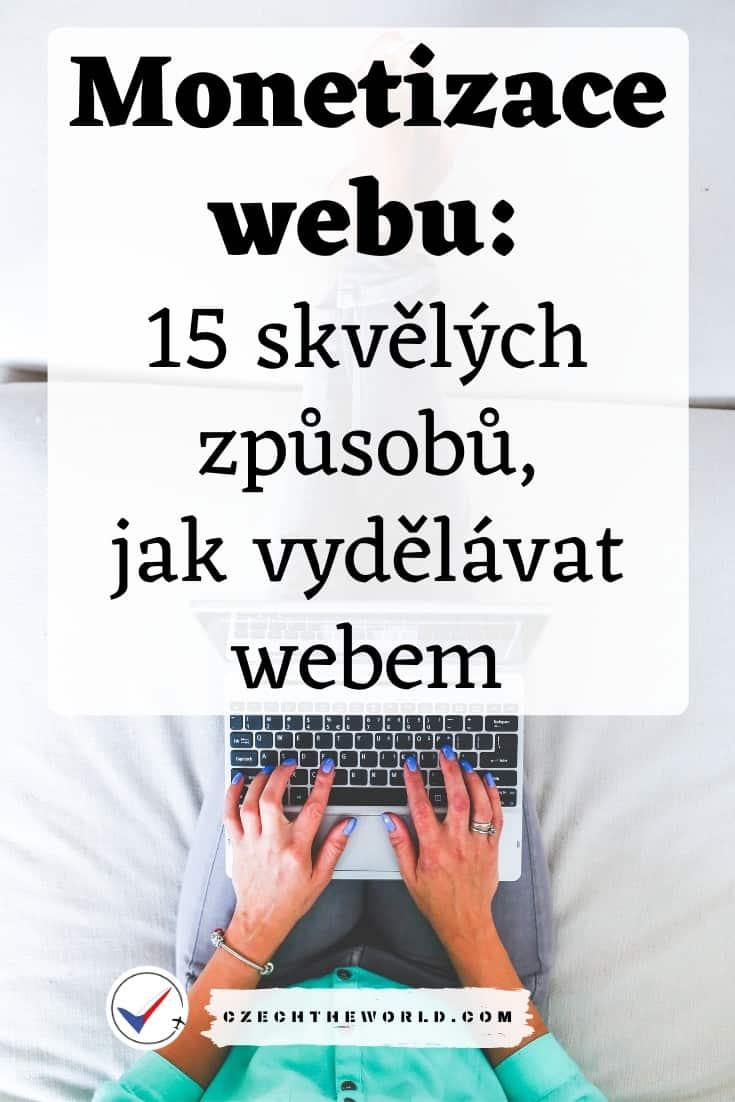 Monetizace webu 15 skvělých způsobů, jak vydělávat webem