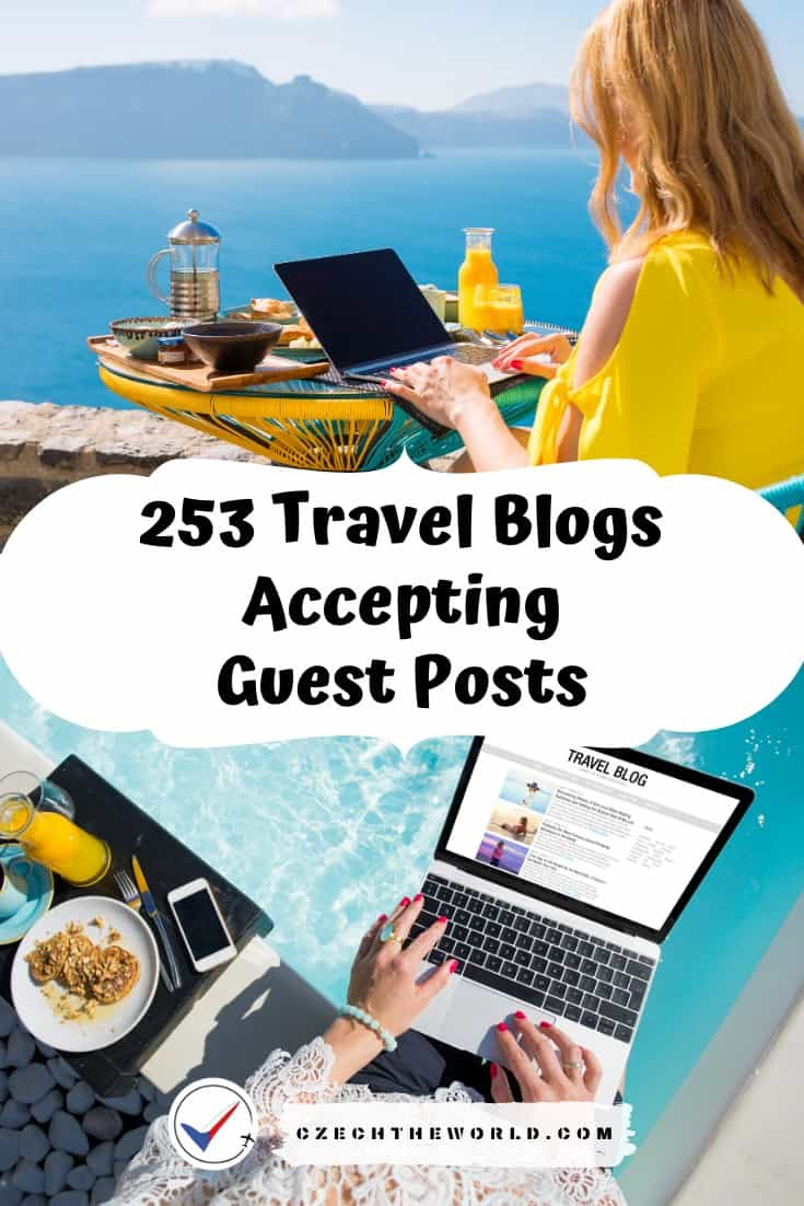 253 Travel Blogs Accepting Guest Posts: Ultimate List 1