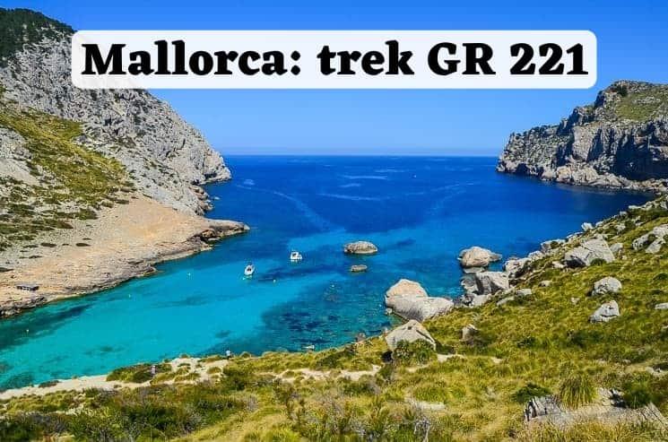 Mallorca - trek GR 221 na vlastní pěst - průvodce, tipy a informace. Vše, co potřebujete vědět o počasí, ubytování, nebo stanování. Dále také zajímavá místa, mapa, nejlepší pláže a camping.