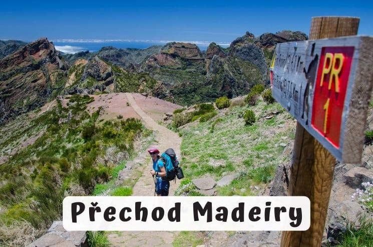 Přechod Madeiry - trek