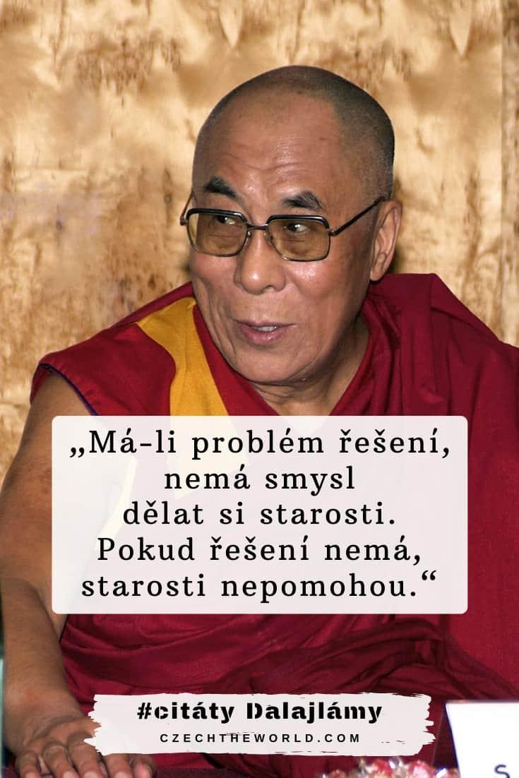 Dalajlámovy citáty o starostech