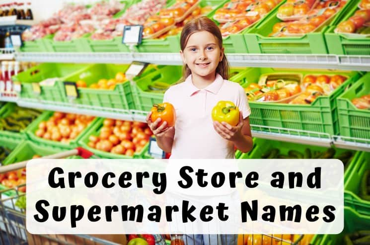 713 Best Grocery & Supermarket Names to Boost Your Success
