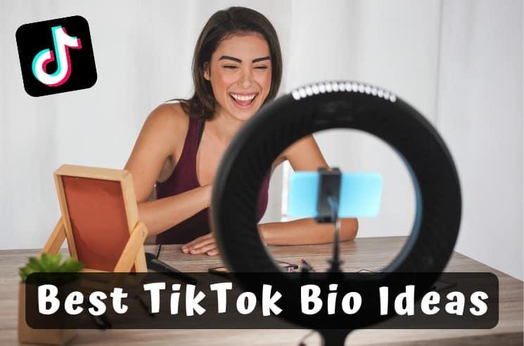 Best TikTok Bio Ideas