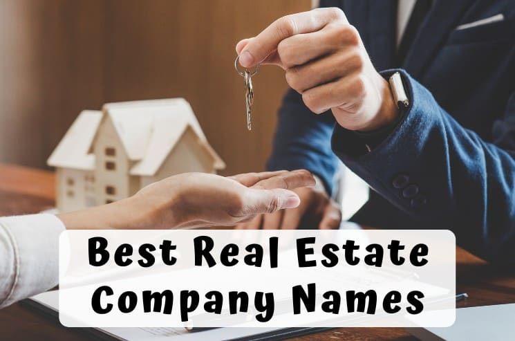 357 Best Real Estate Company Names to Boost Your Success
