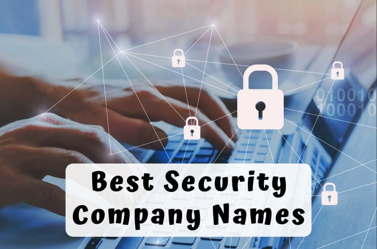 Best Security Company Names